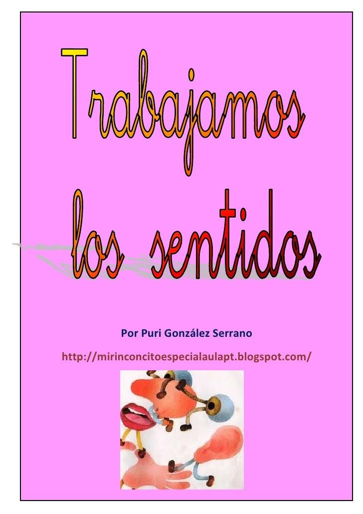 Por Puri González Serranohttp://mirinconcitoespecialaulapt.blogspot.com/Autor pictogramas: Sergio Palao Procedencia: ARASA...