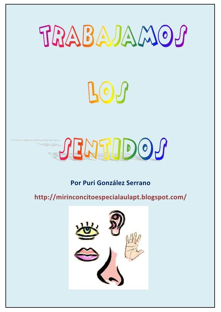 Por Puri González Serranohttp://mirinconcitoespecialaulapt.blogspot.com/ Autor pictogramas: Sergio Palao Procedencia: ARAS...