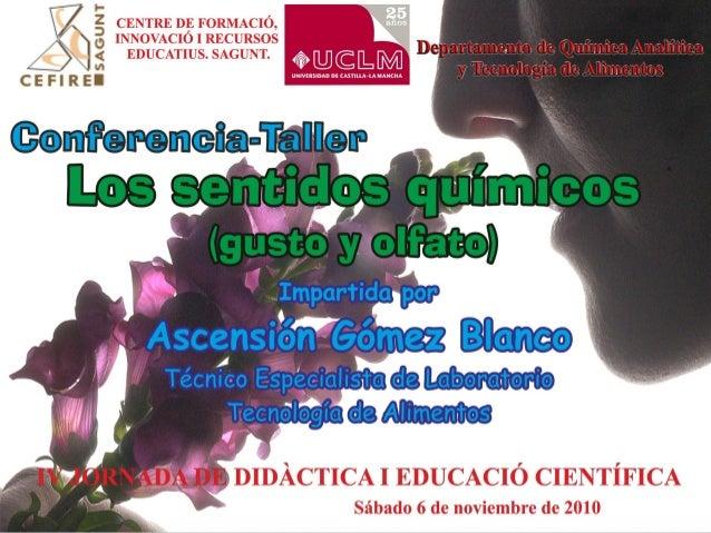 Ascensión Gómez Blanco Departamento de Química Analítica y Tecnología de Alimentos