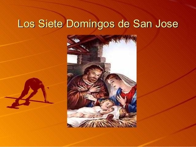 Los Siete Domingos de San JoseLos Siete Domingos de San Jose