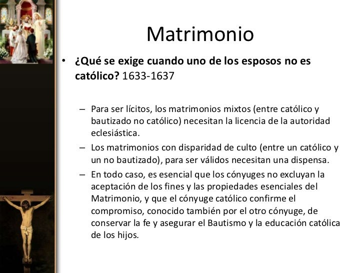 Matrimonio Catolico Por Disparidad De Culto : Los siete sacramentos
