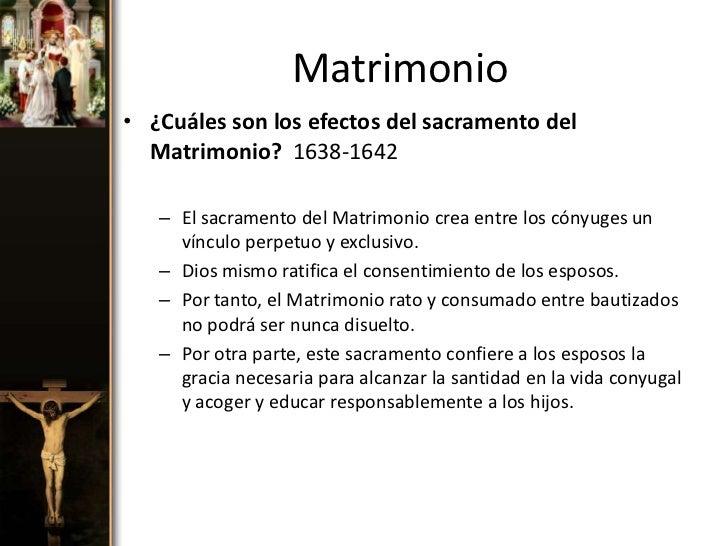Efectos Del Matrimonio Catolico : Los siete sacramentos