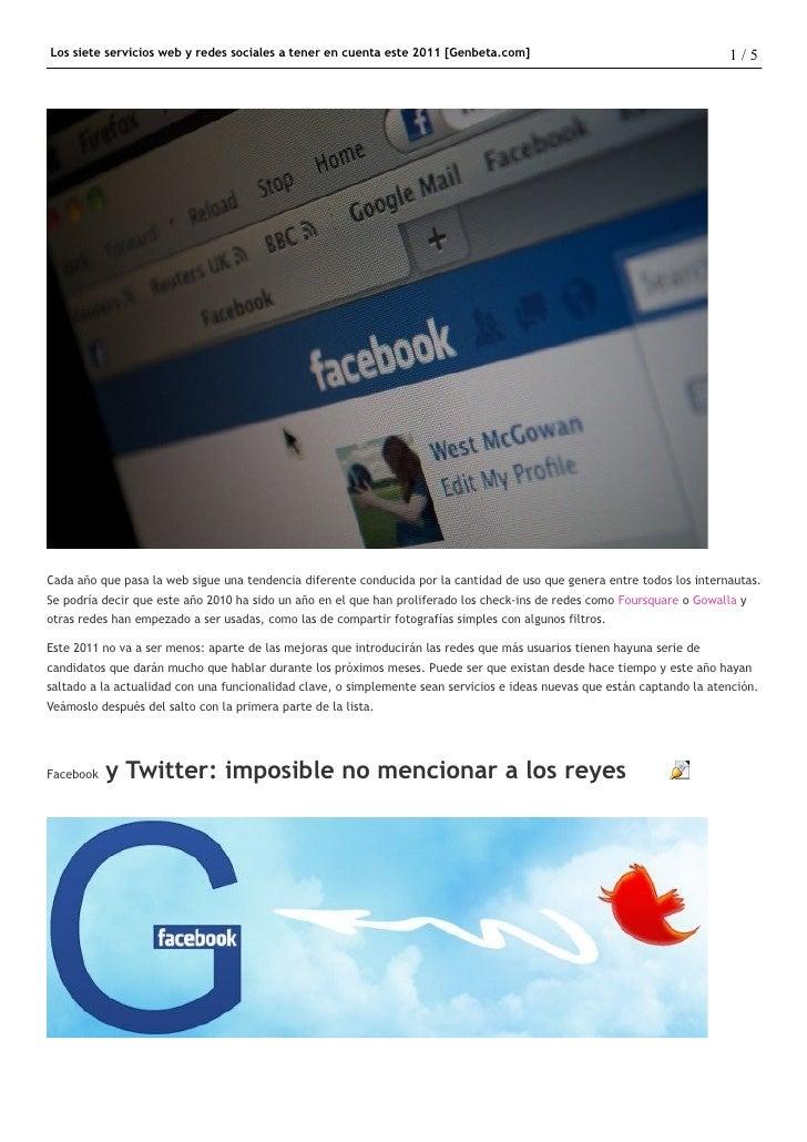 Los siete servicios web y redes sociales a tener en cuenta este 2011 [Genbeta.com]                                        ...