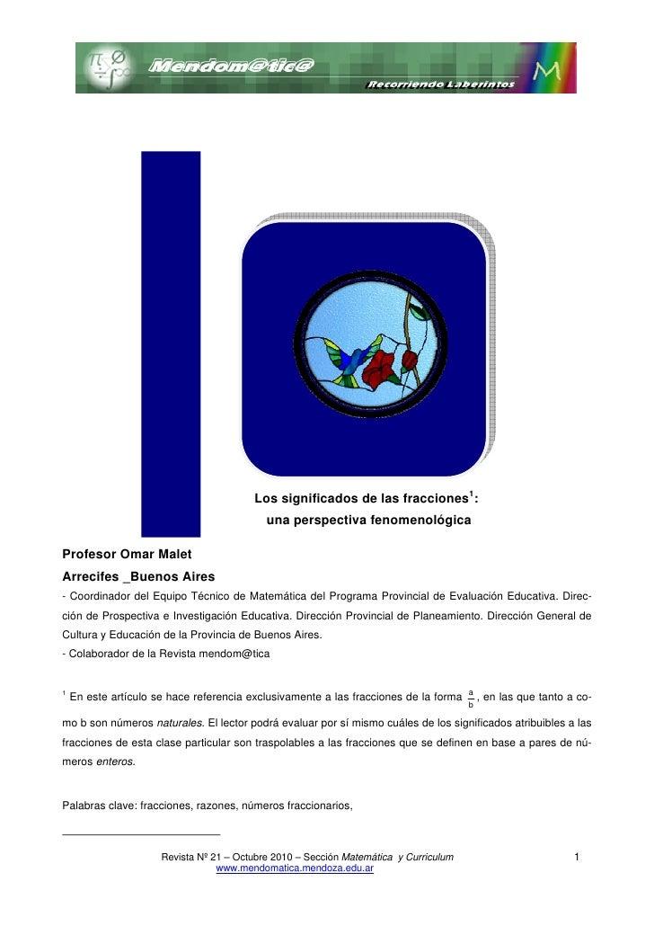 Los significados de las fracciones1:                                            una perspectiva fenomenológicaProfesor Oma...