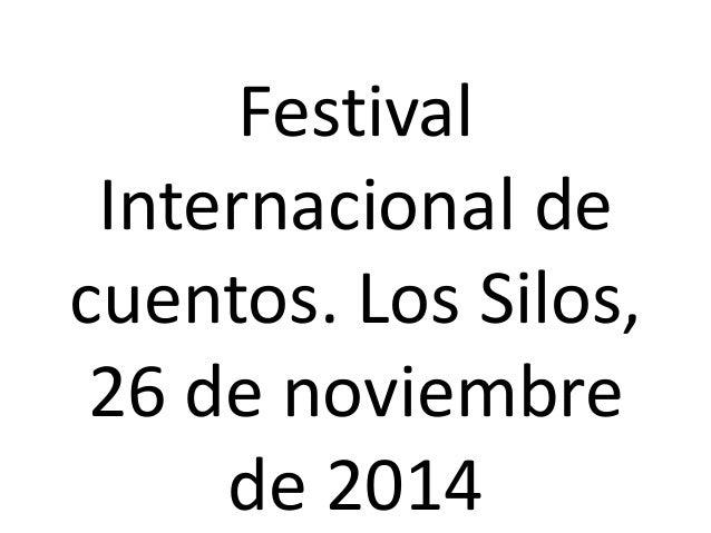 Festival  Internacional de  cuentos. Los Silos,  26 de noviembre  de 2014