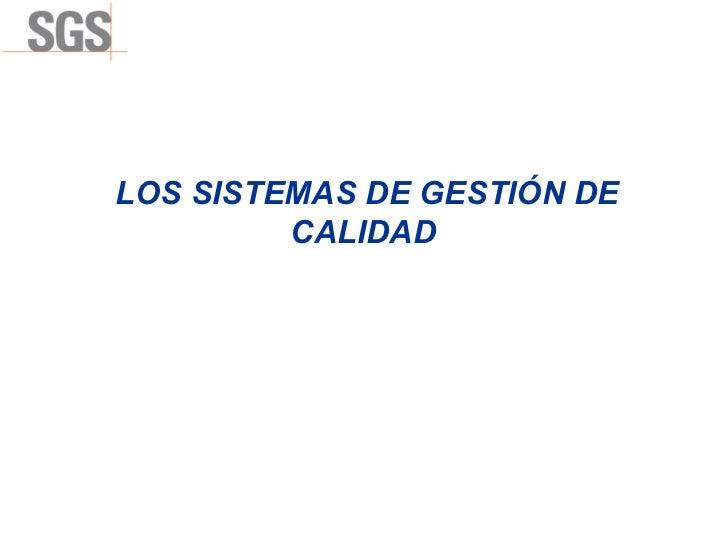 LOS SISTEMAS DE GESTIÓN DE CALIDAD