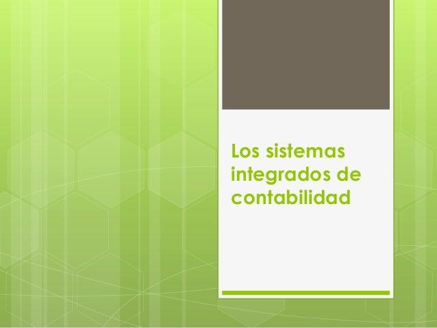 Los sistemas integrados de contabilidad