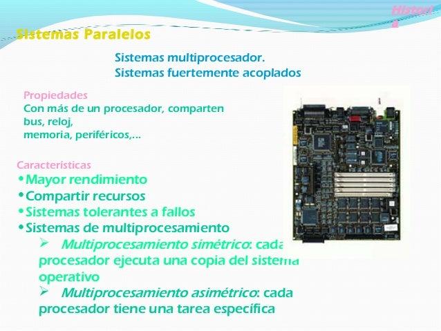 Sistemas Distribuidos Sistemas multicomputador (distribuir el cómputo entre varios procesadores). Sistemas débilmente acop...
