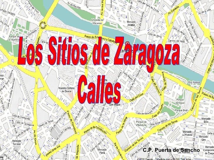 Los Sitios de Zaragoza Calles C.P. Puerta de Sancho