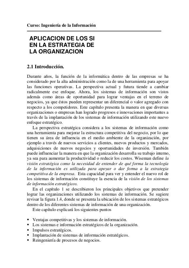 Curso: Ingeniería de la Información    APLICACION DE LOS SI    EN LA ESTRATEGIA DE    LA ORGANIZACION2.1 Introducción.Dura...