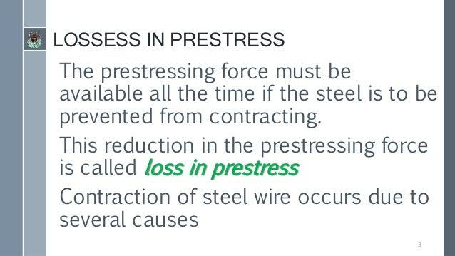 Loss of pre stress in pre-stressed concrete  Slide 3