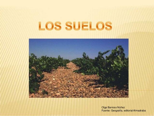 Olga Barroso Núñez Fuente: Geografía, editorial Almadraba