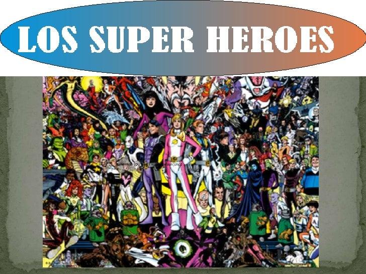 Los Super Heroes Con Musica