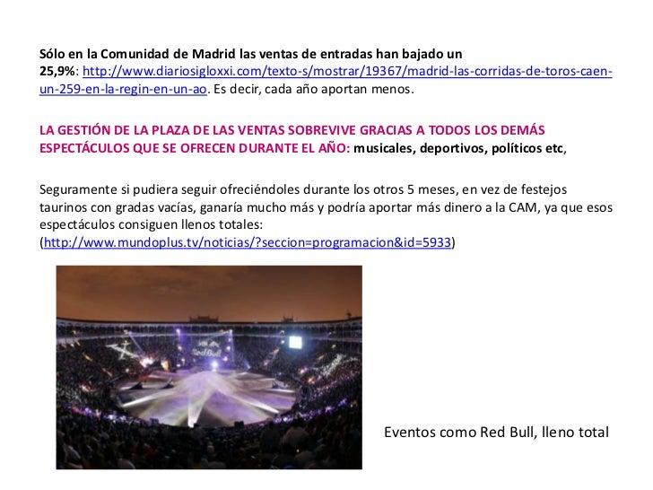 <br />Sólo en la Comunidad de Madrid las ventas de entradas han bajado un 25,9%:http://www.diariosigloxxi.com/texto-s/mo...