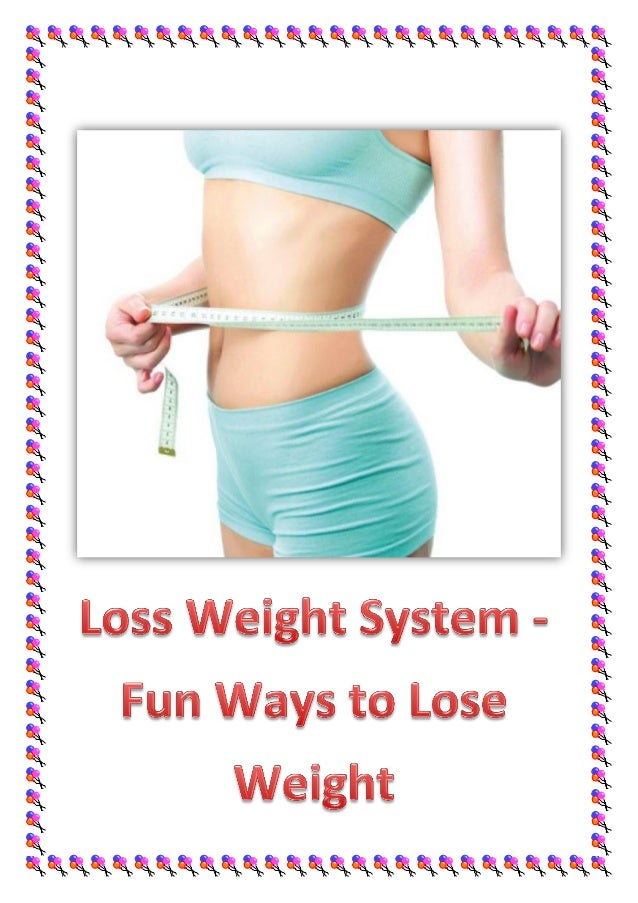 Weird ways on how to lose weight