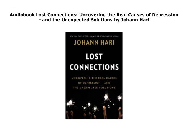Audiobook Lost Connections: Uncovering the Real Causes of
