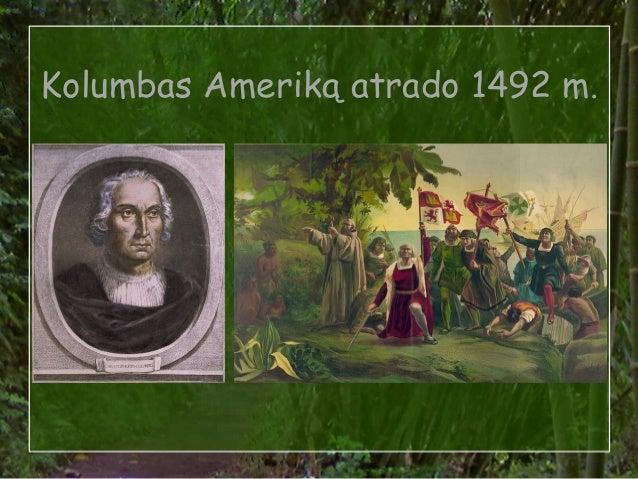 Kolumbas Ameriką atrado 1492 m.
