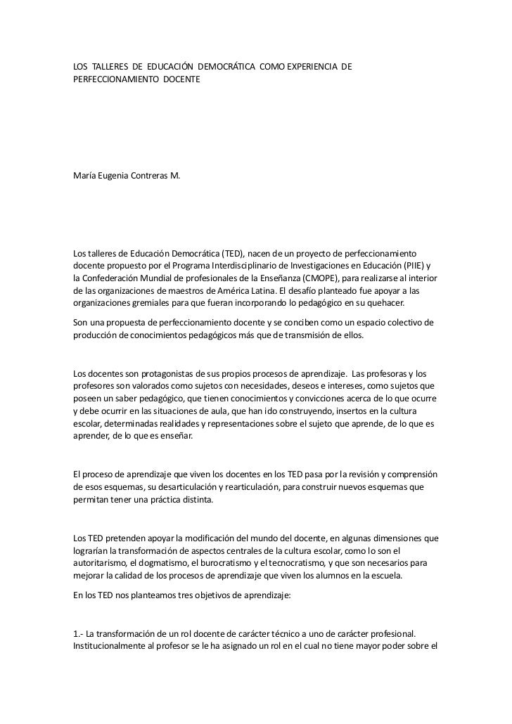 LOS TALLERES DE EDUCACIÓN DEMOCRÁTICA COMO EXPERIENCIA DEPERFECCIONAMIENTO DOCENTEMaría Eugenia Contreras M.Los talleres d...