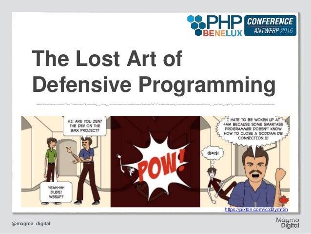 @magma_digital The Lost Art of Defensive Programming https://pixton.com/ic:d2yrnf2h