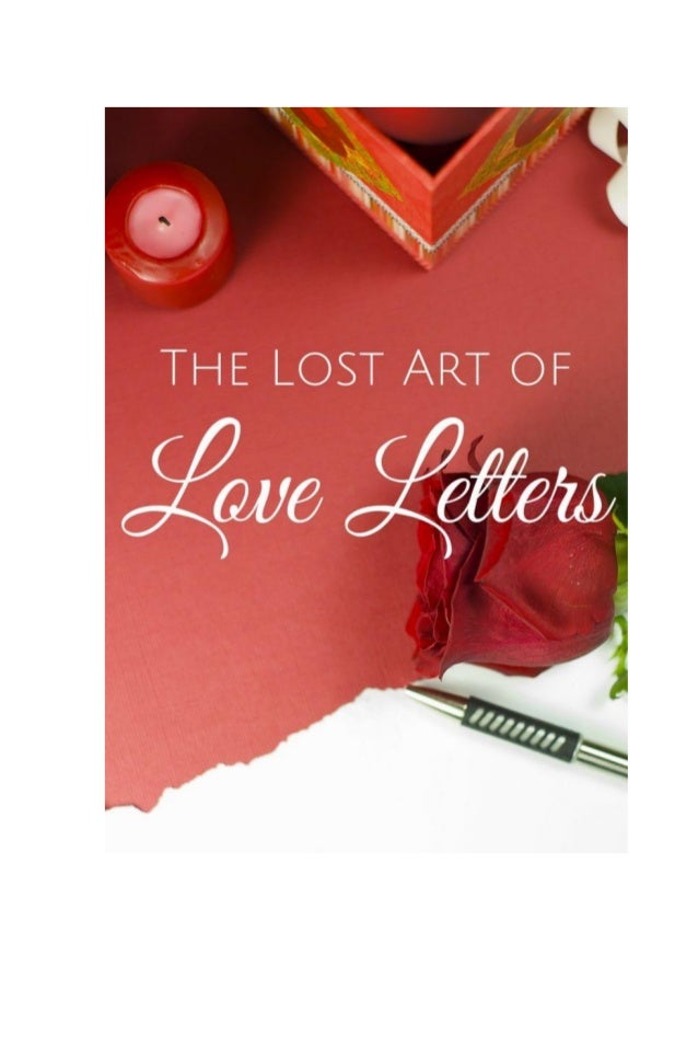Thomas Jerome Baker ii The Lost Art Of Love Letters: A Romantic Gift For Christmas, Valentine, Birthday, Anniversary, or H...