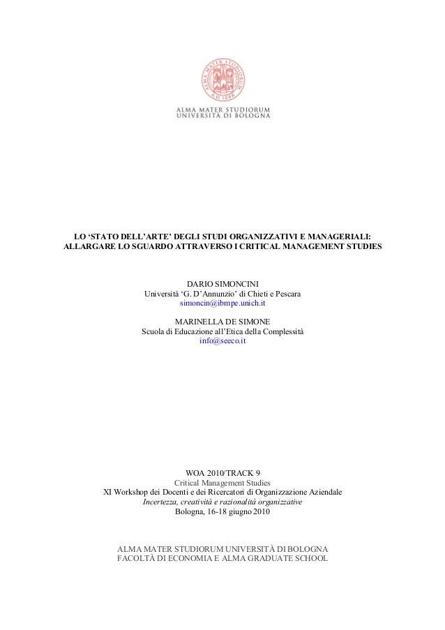 LO 'STATO DELL'ARTE' DEGLI STUDI ORGANIZZATIVI E MANAGERIALI:  ALLARGARE LO SGUARDO ATTRAVERSO I CRITICAL MANAGEMENT STUDI...