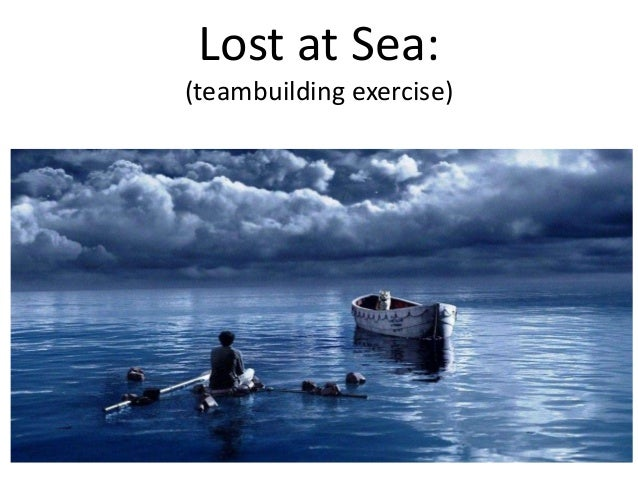 Lost at Sea: (teambuilding exercise)