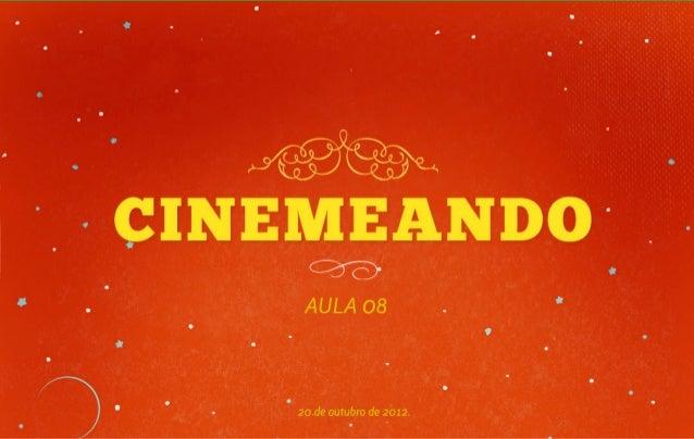 Cinemeando : aula 08
