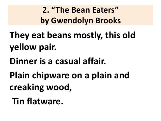 how does brooks describe the bean eaters