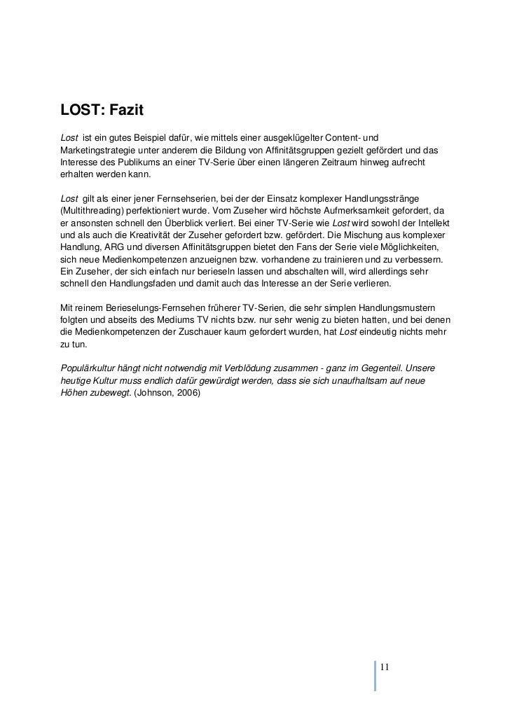 LOST: FazitLost ist ein gutes Beispiel dafür, wie mittels einer ausgeklügelter Content- undMarketingstrategie unter andere...