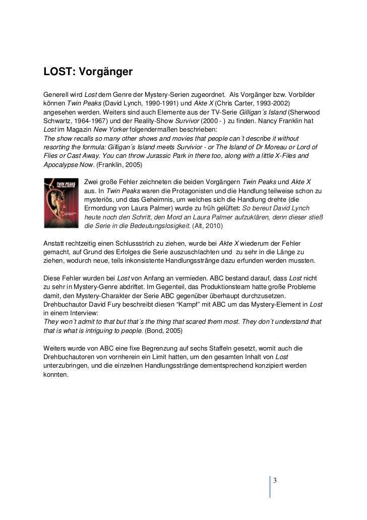 LOST: VorgängerGenerell wird Lost dem Genre der Mystery-Serien zugeordnet. Als Vorgänger bzw. Vorbilderkönnen Twin Peaks (...