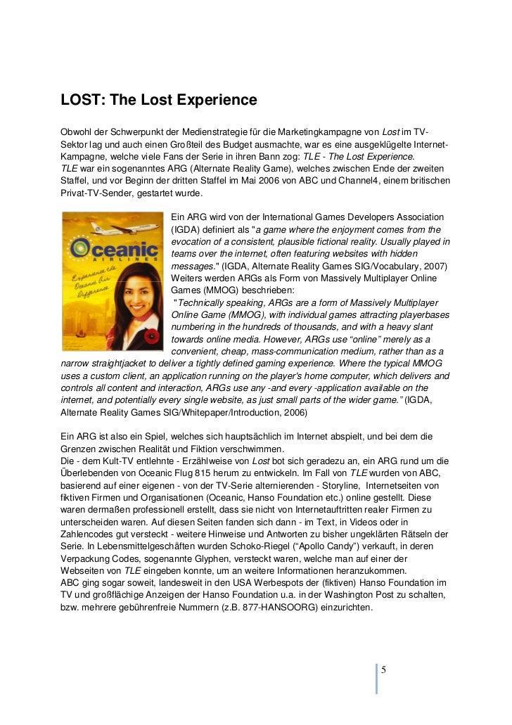 LOST: The Lost ExperienceObwohl der Schwerpunkt der Medienstrategie für die Marketingkampagne von Lost im TV-Sektor lag un...