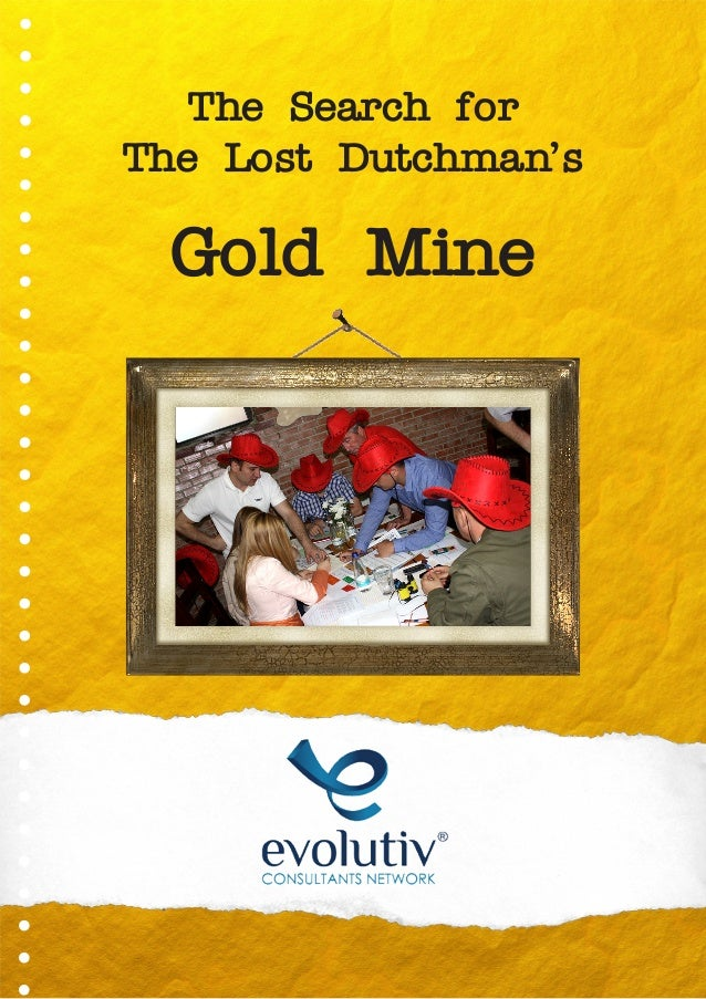 The Search for The Lost Dutchman's Gold Mine