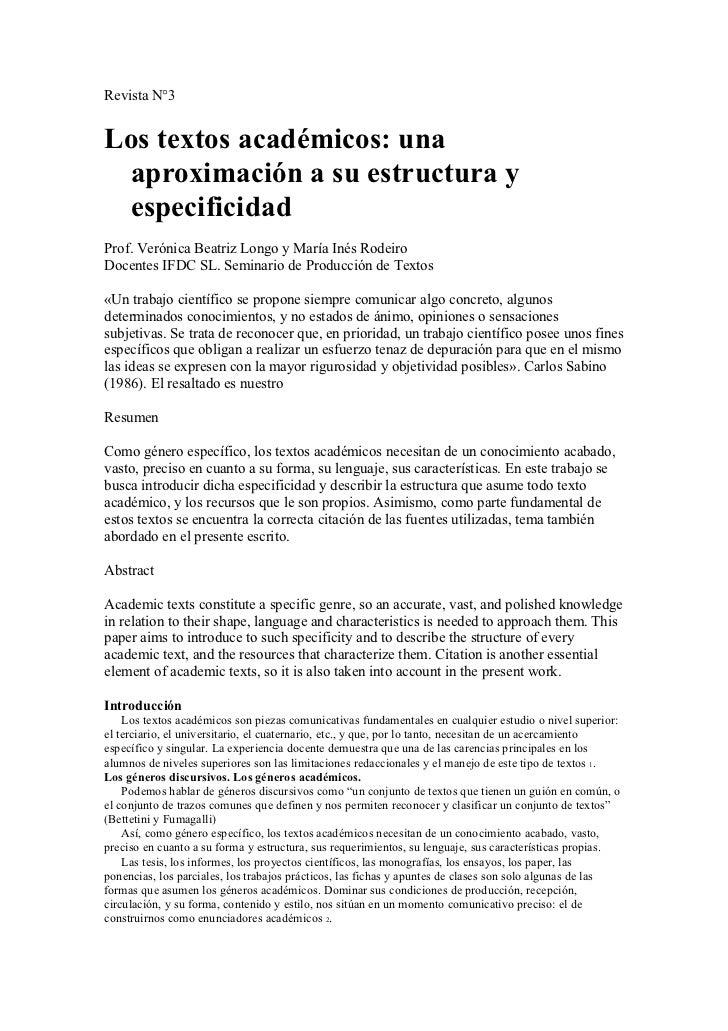 Revista N°3Los textos académicos: una aproximación a su estructura y especificidadProf. Verónica Beatriz Longo y María Iné...