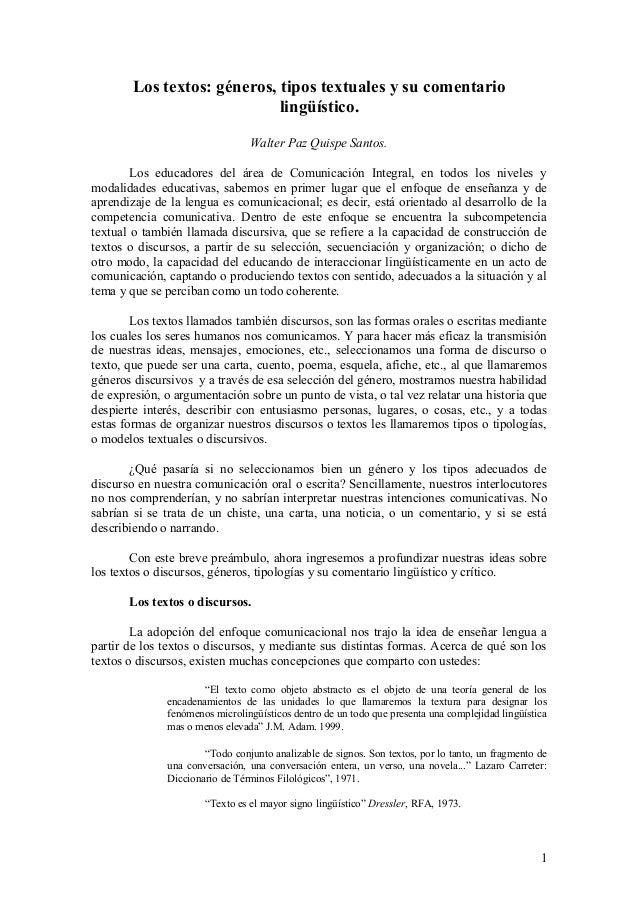 Los textos: géneros, tipos textuales y su comentario lingüístico. Walter Paz Quispe Santos. Los educadores del área de Com...