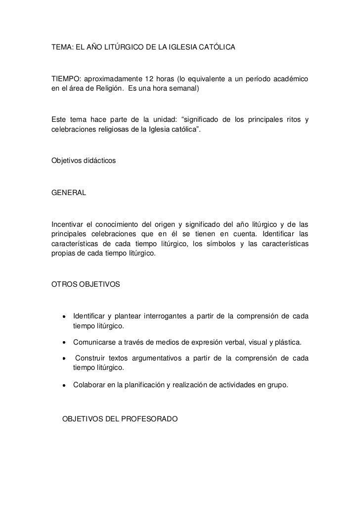 TEMA: EL AÑO LITÚRGICO DE LA IGLESIA CATÓLICA <br />TIEMPO: aproximadamente 12 horas (lo equivalente a un período académic...