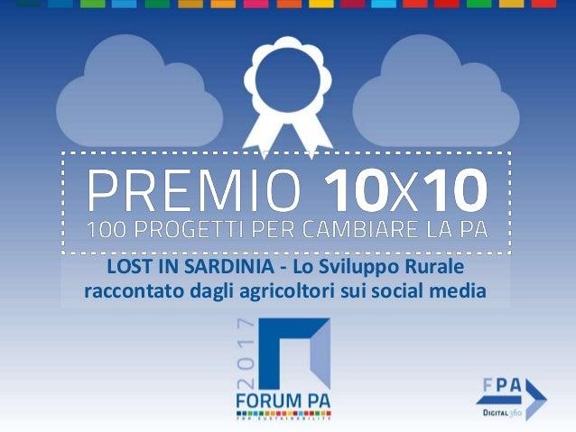 LOST IN SARDINIA - Lo Sviluppo Rurale raccontato dagli agricoltori sui social media