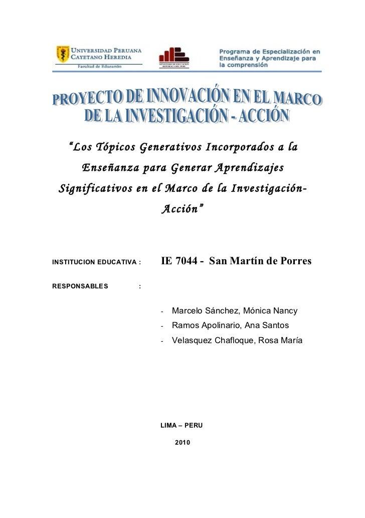 """""""Los Tópicos Generativos Incorporados a la       Enseñanza para Generar Aprendizajes Significativos en el Marco de la Inve..."""