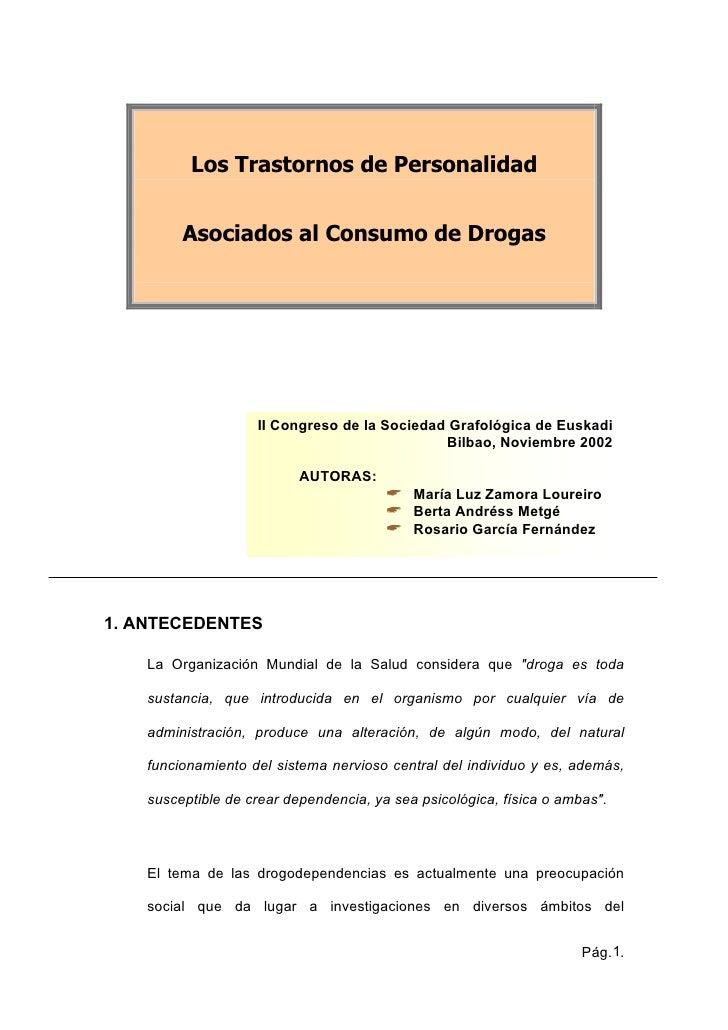 Los Trastornos de Personalidad            Asociados al Consumo de Drogas                         II Congreso de la Socieda...