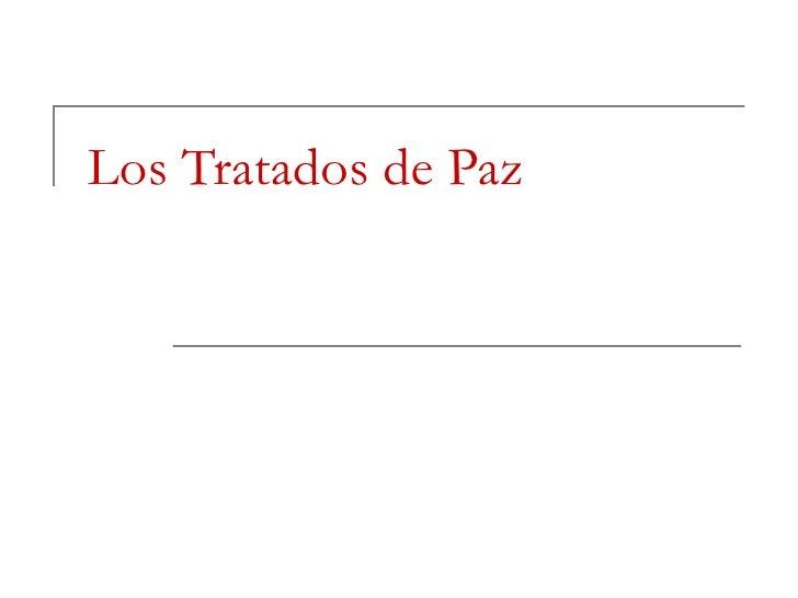 Los tratados de paz  1guerra cuartomedio