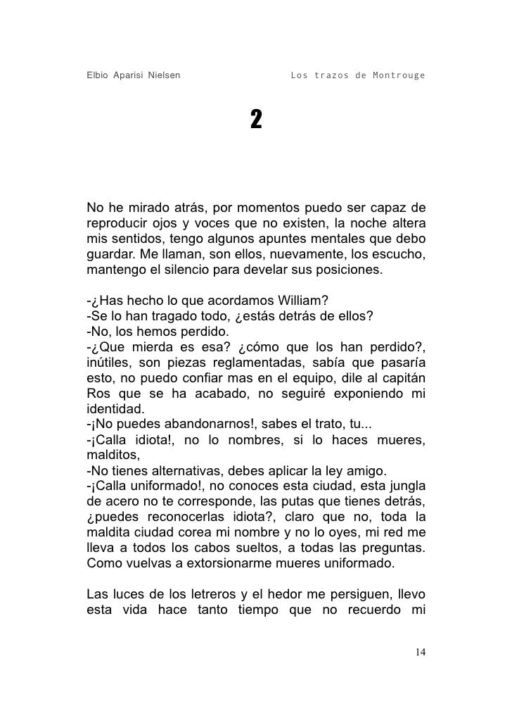 Elbio Aparisi Nielsen            Los trazos de Montrouge                                2   No he mirado atrás, por moment...