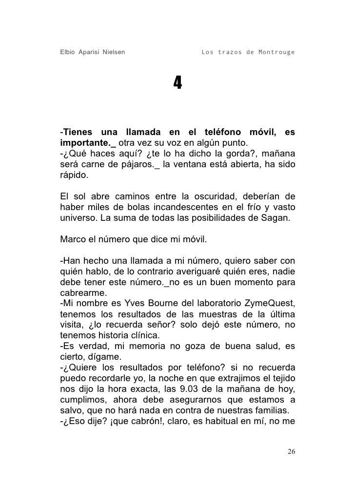 Elbio Aparisi Nielsen             Los trazos de Montrouge                                4  -Tienes una llamada en el telé...
