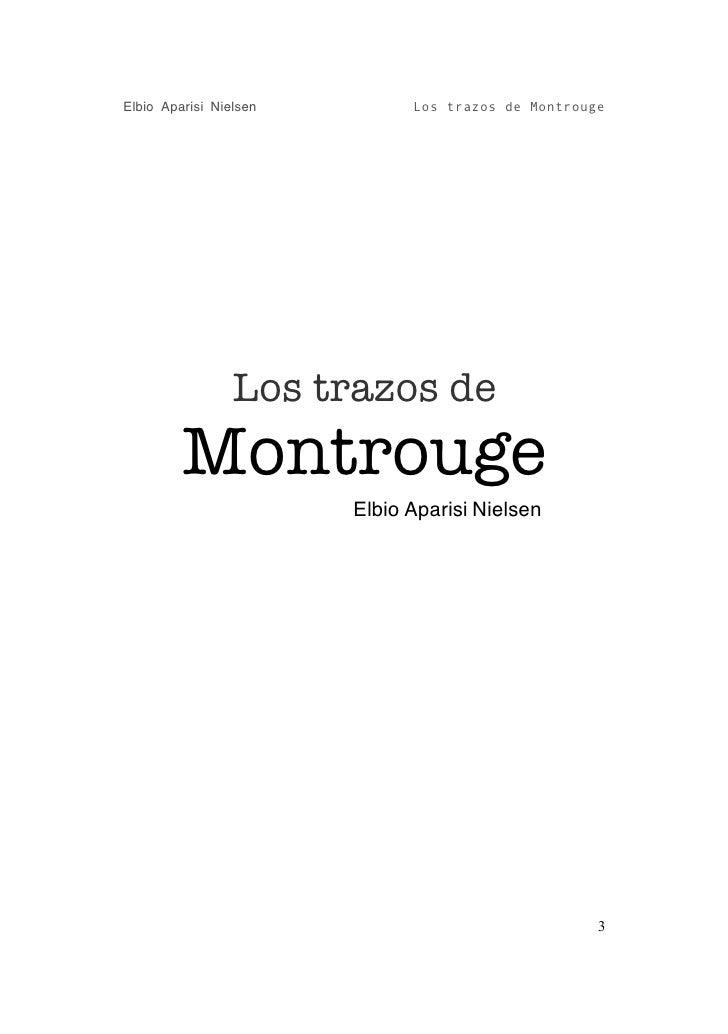 Los Trazos De Montrouge. Slide 3