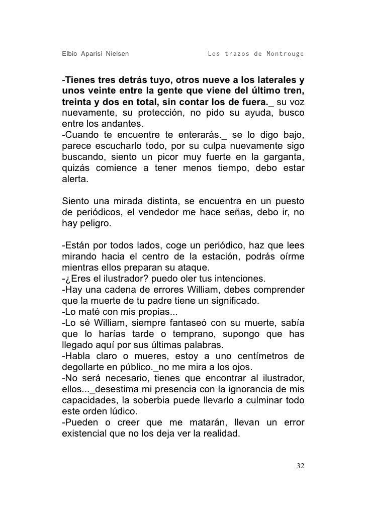 Elbio Aparisi Nielsen            Los trazos de Montrouge   -Tienes tres detrás tuyo, otros nueve a los laterales y unos ve...