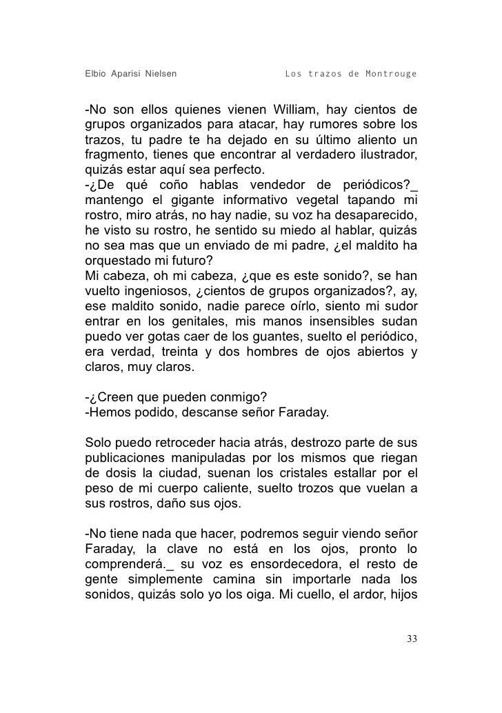 Elbio Aparisi Nielsen               Los trazos de Montrouge   -No son ellos quienes vienen William, hay cientos de grupos ...