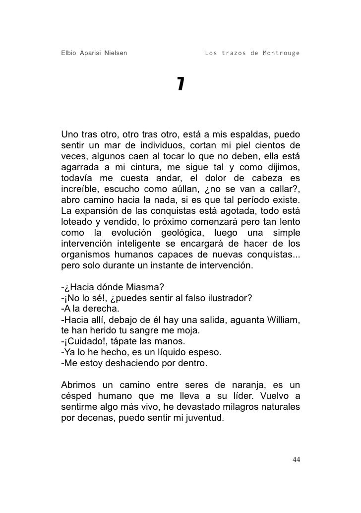 Elbio Aparisi Nielsen             Los trazos de Montrouge                                 7  Uno tras otro, otro tras otro...