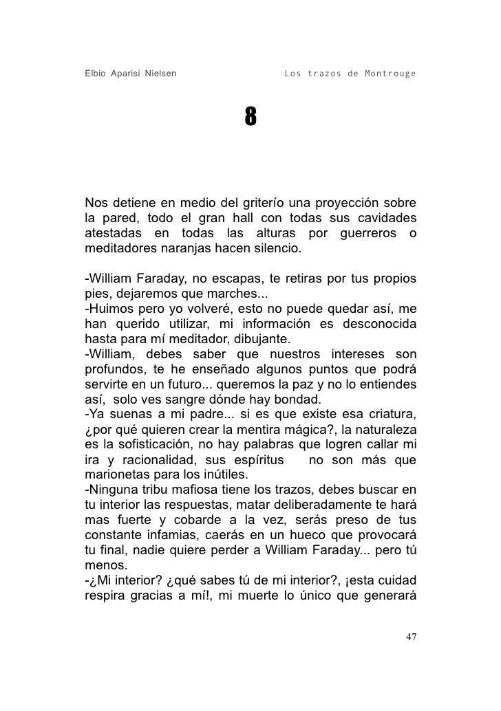 Elbio Aparisi Nielsen             Los trazos de Montrouge                                8   Nos detiene en medio del grit...