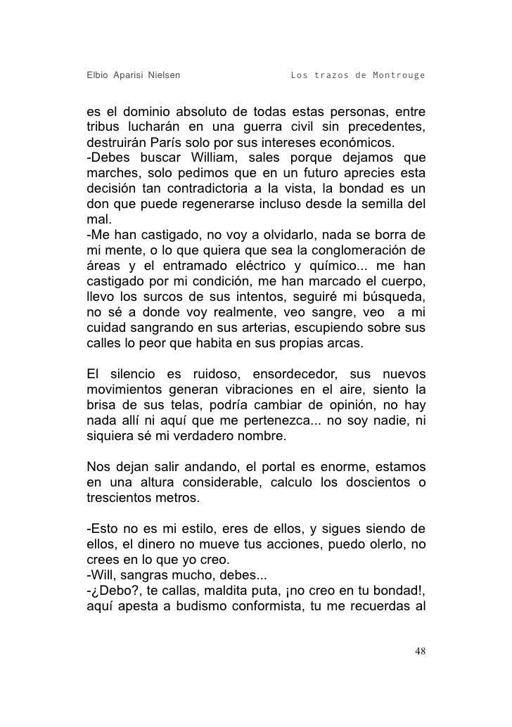 Elbio Aparisi Nielsen             Los trazos de Montrouge   es el dominio absoluto de todas estas personas, entre tribus l...