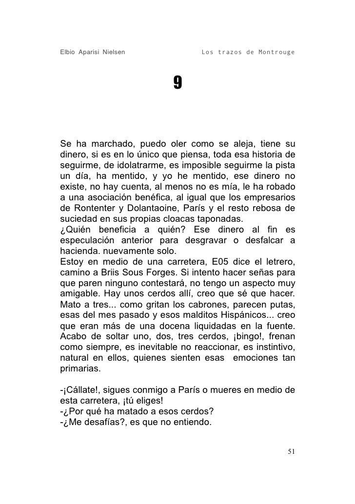 Elbio Aparisi Nielsen             Los trazos de Montrouge                                9   Se ha marchado, puedo oler co...
