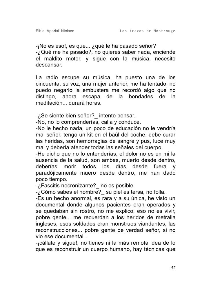Elbio Aparisi Nielsen             Los trazos de Montrouge   -¡No es eso!, es que... ¿qué le ha pasado señor? -¿Qué me ha p...