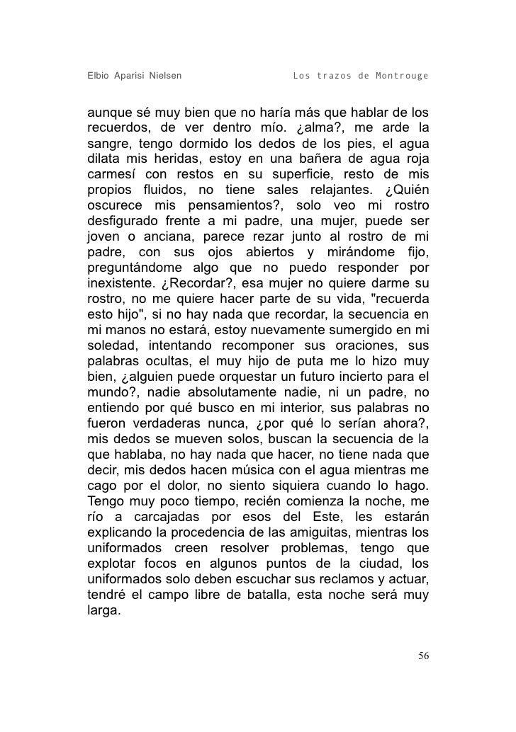 Elbio Aparisi Nielsen             Los trazos de Montrouge   aunque sé muy bien que no haría más que hablar de los recuerdo...